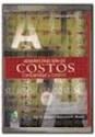 ADMINISTRACION DE COSTOS CONTABILIDAD Y CONTROL (3 EDICION)