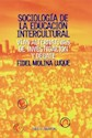 SOCIOLOGIA DE LA EDUCACION INTERCULTURAL VIAS ALTERNATI