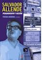 SALVADOR ALLENDE PENSAMIENTO Y ACCION