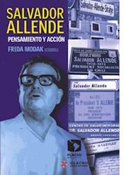 Libro SALVADOR ALLENDE. PENSAMIENTO Y ACCION