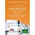 CONTABILIDAD CONCEPTUAL Y PRACTICA PARA TODOS (4 EDICION) (BIBLIOTECA PROFESIONAL Y EMPRESARIA)