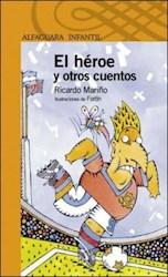 Libro HEROE Y OTROS CUENTOS