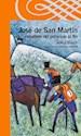 Libro JOSE DE SAN MARTIN CABALLERO DEL PRINCIPIO AL FIN (SERIE NARANJA) (10 AÑOS)