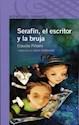 SERAFIN EL ESCRITOR Y LA BRUJA (SERIE VIOLETA) (8 AÑOS)