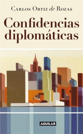 Libro CONFIDENCIAS DIPLOMÁTICAS
