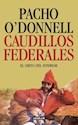 CAUDILLOS FEDERALES EL GRITO DEL INTERIOR
