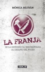 Libro La Franja. De la experiencia universitaria al desafío del poder