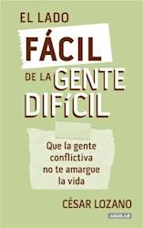 Libro LADO FÁCIL DE LA GENTE DIFÍCIL, EL