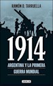 1914 ARGENTINA Y LA PRIMERA GUERRA MUNDIAL