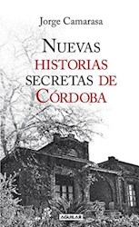 Libro Nuevas historias secretas de Córdoba