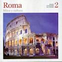 ROMA MITOS Y CULTURA (GRANDES CIVILIZACIONES DE LA HIST  ORIA 2)