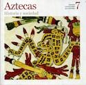 AZTECAS HISTORIA Y SOCIEDAD (GRANDES CIVILIZACIONES DE  LA HISTORIA 7) (RUSTICA)
