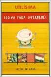 Libro COCINA PARA SUPERBEBES