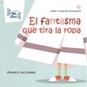 Libro FANTASMA QUE TIRA LA ROPA (COLECCION CASOS Y COSAS DEL VIVIR JUNTOS 7)