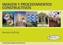 IMAGEN Y PROCEDIMIENTOS CONSTRUCTIVOS (COLECCION LENGUAJES ARTISTICOS)