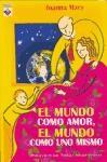 Libro MUNDO COMO AMOR, EL MUNDO COMO UNO MISMO, EL