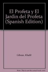 Libro PROFETA Y EL JARDIN DEL PROFETA, EL