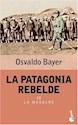 PATAGONIA REBELDE II LA MASACRE