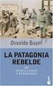 PATAGONIA REBELDE III HUMILLADOS Y OFENDIDOS