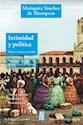 INTIMIDAD Y POLITICA DIARIO CARTAS Y RECUERDOS