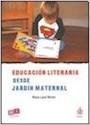 EDUCACION LITERARIA DESDE JARDIN MATERNAL (COLECCION NIVEL INICIAL) (RUSTICA)