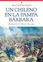 UN CHILENO EN LA PAMPA BARBARA FRANCISCO ITURRA (1827-1  859)