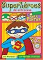 Libro SUPERHEROES DE ENTRECASA PARA PINTAR (COLECCION DESPINTADOS)
