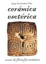 CERAMICA ESOTERICA CURSO DE FILOSOFIA CERAMICA  (RUSTICA)