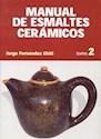 MANUAL DE ESMALTES CERAMICOS TOMO 2