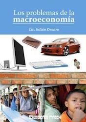 Libro PROBLEMAS DE LA MACROECONOMIA, LOS