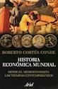 HISTORIA ECONOMICA MUNDIAL DESDE EL MEDIEVO HASTA LOS TIEMPOS CONTEMPORANEOS (RUSTICA)