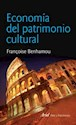ECONOMIA DEL PATRIMONIO CULTURAL (COLECCION ARTE Y PATR  IMONIO)