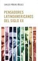 Libro PENSADORES LATINOAMERICANOS DEL SIGLO XX