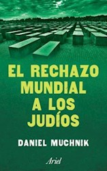 Libro EL RECHAZO MUNDIAL A LOS JUDÍOS
