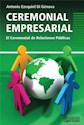 CEREMONIAL EMPRESARIAL EL CEREMONIAL DE RELACIONES PUBL
