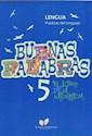 BUENAS PALABRAS 5 LENGUA PRACTICAS DEL LENGUAJE (EL LIB  RO DE LA NATURALEZA)