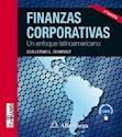 FINANZAS CORPORTATIVAS UN ENFOQUE LATINOAMERICANO (CONTENIDOS INTERACTIVOS WEB) (3 EDICION)