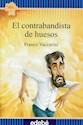 CONTRABANDISTA DE HUESOS (COLECCION FLECOS DEL SOL AZUL) (RUSTICA)