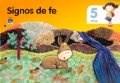 SIGNOS DE FE 5 AÑOS EDEBE (SERIE TOBIH)