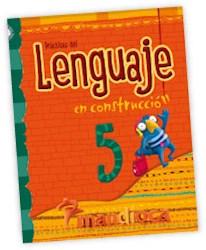 Libro PRACTICAS DEL LENGUAJE 5 MANDIOCA EN CONSTRUCCION (NOVEDAD 2013)
