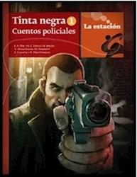 Libro TINTA NEGRA I - CUENTOS POLICIALES