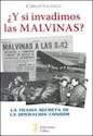 Y SI INVADIMOS LAS MALVINAS LA TRAMA SECRETA DE LA OPERACION CONDOR (RUSTICA)