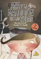 Libro ANA Y LA MALDICION DE LAS PECAS