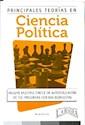 PRINCIPALES TEORIAS EN CIENCIA POLITICA (INCLUYE MULTIP  LE CHOICE DE AUTOEVALUACION DE 100