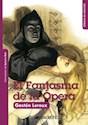 FANTASMA DE LA OPERA (CLASICOS DE COLECCION) (RUSTICA)