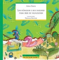 Libro NUMEROS Y SUS RAZONES PARA IRSE DE VACACIONES, LOS