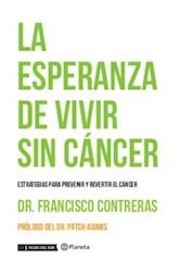 Libro ESPERANZA DE VIVIR SIN CANCER, LA