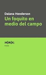 Libro Un Foquito En Medio Del Campo