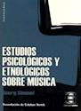 ESTUDIOS PSICOLOGICOS Y ETNOLOGICOS SOBRE MUSICA (COLEC  CION NOVECENTO)