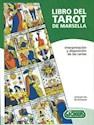 LIBRO DEL TAROT DE MARSELLA [LIBRO + MAZO C/78 CARTAS]